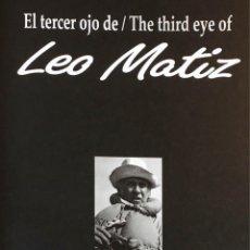 Libros de segunda mano: EL TERCER OJO DE LEO MATIZ.. Lote 200770710