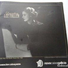 Libros de segunda mano: LEGENDARY LEE MILLER CATÁLOGO EXPO FUNDACIÓN CAIXA GALICIA CON 8 PÁGINAS 4 REPRODUCIONES DE FOTOS BI. Lote 200815363