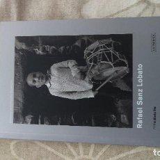 Livres d'occasion: RAFAEL SANZ LOBATO. Lote 200868988