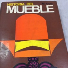 Libros de segunda mano: HISTORIA DEL MUEBLE. M. AROLA. EDICIONES ZEUS PRIMERA EDICION 1966. Lote 201827302