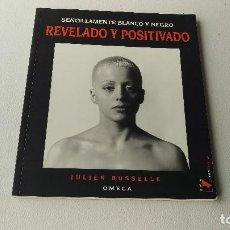 Livres d'occasion: REVELADO Y POSITIVADO, JULIEN BUSSELLE. Lote 202827988