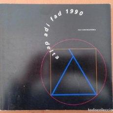 Libros de segunda mano: PREMIOS DELTA ADI FAD 1990 CATALOGO PRODUCTOS SELECCIONADOS. DISEÑO. Lote 203053487