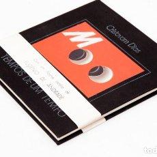 Libros de segunda mano: CRISTOVAM DIAS - TEMPOS DE UM TEMPO, COM UN POEMA INEDITO DE EUGENIO DE ANDRADE. Lote 129326082