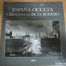 Libros de segunda mano: LIBRO ESPAÑA OCULTA CRISTINA GARCÍA RODERO LUNWERG EDITORES S.A. PRESENTACIÓN JULIO CARO BAROJA. Lote 204766190