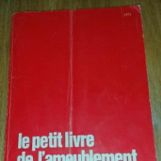 Libros de segunda mano: LE PETIT LIVRE DE L'AMEUBLEMENT. Lote 205274018