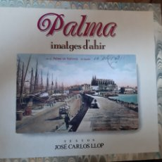 Libros de segunda mano: PALMA IMATGES D'AHIR. Lote 206261138