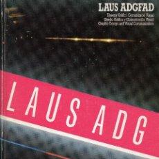 Libros de segunda mano: LAUS ADGFAD. DISEÑO GRÁFICO Y COMUNICACIÓN VISUAL. PREMIOS LAUS 1964-1981. LAUS 1982. Lote 206520760