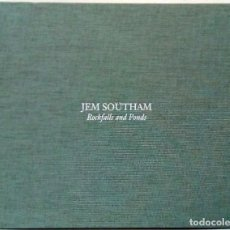 Libros de segunda mano: JEM SOUTHAM - ROCKFALLS AND PONDS. LA FÁBRICA EDITORIAL, 2010.. Lote 206900668