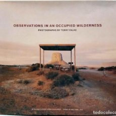 Libros de segunda mano: TERRY FALKE - OBSERVATIONS IN AN OCCUPIED WILDERNESS. CHRONICLE BOOKS, 2006.. Lote 206902188