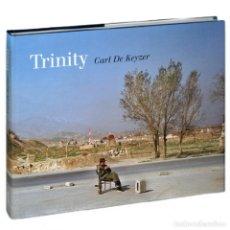 Libros de segunda mano: TRINITY. LIBRO DEL FOTOGRAFO DE MAGNUM CARL KEYZER. NUEVO PRECINTADO. Lote 207547623