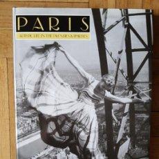 Libros de segunda mano: PARIS: ARTISTIC LIFE IN THE TWENTIES AND THIRTIES: ARTISTIC LIFE IN THE 20S AND 30S. Lote 207766883