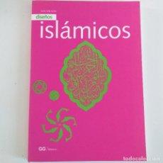 Livres d'occasion: DISEÑOS ISLÁMICOS. EVA WILSON. MÉJICO 2000.. Lote 207959582