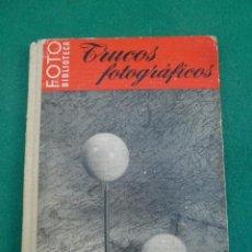 Libros de segunda mano: TRUCOS FOTOGRAFICOS...FOTO BIBLIOTECA OMEGA...AÑOS 60. USADO. Lote 208731840