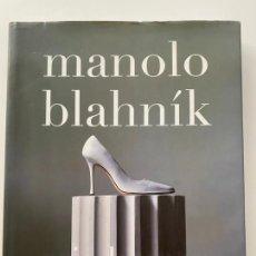 Libros de segunda mano: MANOLO BLAHNIK DE ERIC BOMAN , TEMAS DE HOY , 2006. Lote 209007050