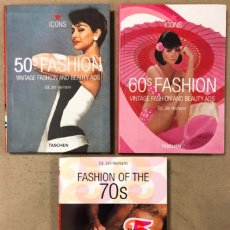 Libros de segunda mano: FASHION OF THE 50S 60S Y 70S VINTAGE FASHION AND BEAUTY ADS (3 LIBROS). JIM HEIMANN. TASCHEN. Lote 209172512