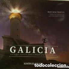 Libros de segunda mano: GALICIA, UN LUGAR MÁXICO PARA CONTEMPLAR AS ESTRELAS. OBRA FOTOGRÁFICA DE DANIEL LLAMAS/ DANIEL LOIS. Lote 209178360