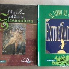 Libros de segunda mano: LOTE 2 LIBROS DE ORO DEL ARTE DE EXTREMADURA POR EL PERIODICO DE EXTREMADURA.. Lote 127834003