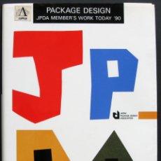 Libros de segunda mano: PACKAGE DESIGN JPDA MEMBER'S WORK TODAY '90. Lote 209978780