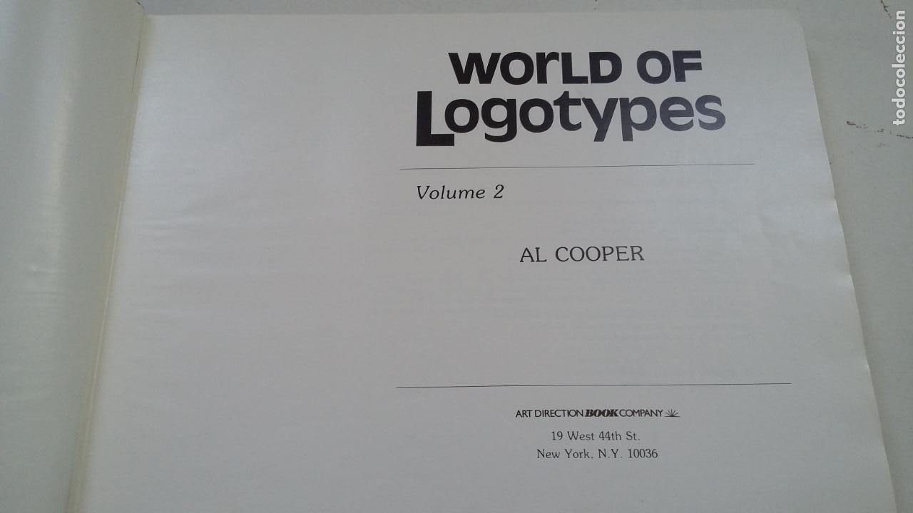 Libros de segunda mano: WORLD OF LOGOTYPES. MUNDO DE LOGOTIPOS. VOL. VOLUMEN 2. AL COOPER. ART DIRECTION BOOK. TDK322C - Foto 3 - 210223908