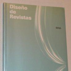 Libros de segunda mano: DISEÑO DE REVISTAS - INDEX BOOK - EDITADO POR CHRIS FOGES - PRO GRAPHICS - ROTOVISON. Lote 210354741