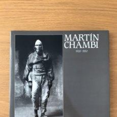 Livres d'occasion: MARTÍN CHAMBI. 1920-1950 - CHAMBI, MARTÍN (VARGAS LLOSA, MARIO/ LÓPEZ MONDÉJAR, PUBLIO). Lote 211429320