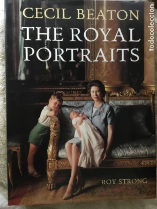 CECIL BEATON THE ROYAL PORTRAITS (Libros de Segunda Mano - Bellas artes, ocio y coleccionismo - Diseño y Fotografía)