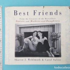 Libros de segunda mano: LIBRO EN INGLES CON FOTOS E HISTORIAS DE AMIGOS, BEST FRIENDS, SHARON J. WOHLMUTH & CAROL SALINE. Lote 211812498