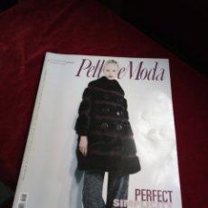 Libros de segunda mano: REVISTA PELLICE MODA. ITALIANA AÑO 2009. Lote 211952206