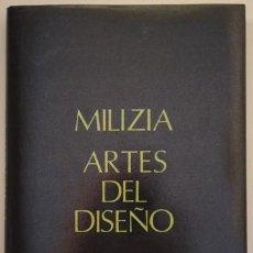 Libros de segunda mano: MILIZIA, FRANCISCO DE - ARTE DE VER EN LAS BELLAS ARTES DEL DISEÑO - MADRID 1992. Lote 212058457