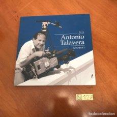 Libros de segunda mano: ANTONIO TALAVERA. Lote 212094610