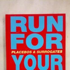 Libros de segunda mano: RUN FOR YOUR LIFE: PLACEBOS & SURROGATES. URS LÜTHI. Lote 212691602