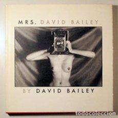 Livres d'occasion: BAILEY, DAVID - MRS. DAVID BAILEY - NEW YORK 1980 - ILUSTRADO - BOOK IN ENGLISH - 1ST EDITION. Lote 212715428