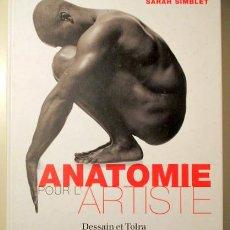 Livres d'occasion: SIMBLET, SARAH - DAVIS, JOHN - ANATOMIE POUR L'ARTISTE - LONDRES 2001 - MUY ILUSTRADO. Lote 212741917