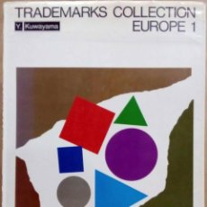 Libros de segunda mano: Y. KAWAYAMA - TRADEMARKS COLLECTION. EUROPE 1. KASHIWASHOBO, 1988.. Lote 213769345