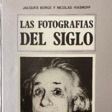 Libros de segunda mano: LAS FOTOGRAFIAS DEL SIGLO XX. BORGE, JACQUES - NICOLAS VIASNOFF. BARCELONA, 1976. Lote 214103582