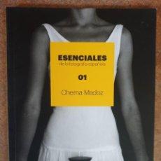 Libros de segunda mano: ESENCIALES DE LA FOTOGRAFÍA ESPAÑOLA - 01 CHEMA MADOZ - ED. PHOTOESPAÑA. Lote 214385165