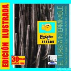 Libros de segunda mano: EL TURISTA INTERMINABLE - FRANCESC CATALÁ-ROCA Y NICOLAS MULLER EN CANARIAS - EXCELENTE. Lote 246193260