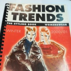 Libros de segunda mano: FASHION TRENDS WOMENSWEAR THE STYLING BOOK- WINTER 2000/2001 (EN INGLÉS) S2340T. Lote 215076406