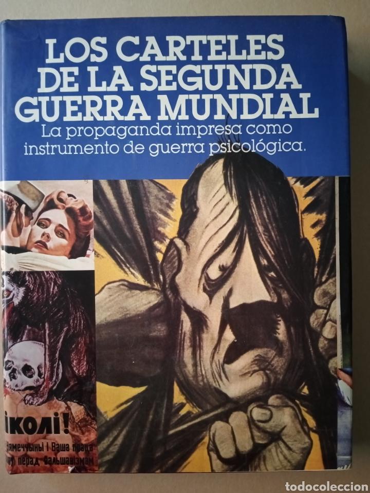 LOS CARTELES DE LA II GUERRA MUNDIAL 1978 (Libros de Segunda Mano - Bellas artes, ocio y coleccionismo - Diseño y Fotografía)