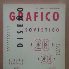 Livres d'occasion: DISEÑO GRÁFICO SOVIÉTICO AÑOS 20 LIBRO PUBLICIDAD. Lote 215784366