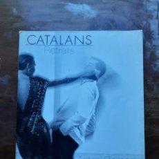 Libros de segunda mano: CATALANS RETRATS. Lote 216966788