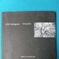 Libros de segunda mano: TOFOL BALAGUER - FOTOGRAFIES. Lote 216992512
