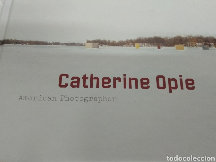 CATHERINE OPIE AMERICAN PHOTOGRAPHER GUGGENHEIM MUSEUM NEW YORK FOTOGRAFIA NUEVO (Libros de Segunda Mano - Bellas artes, ocio y coleccionismo - Diseño y Fotografía)