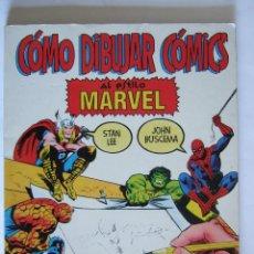Libros de segunda mano: COMO DIBUJAR COMICS AL ESTILO MARVEL - STAN LEE - JOHN BUSCEMA - 155 PAGINAS - 27X21. Lote 217062507
