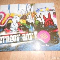 Libros de segunda mano: STREET ART GRAFFITI / STENCILS / STICKERS / LOGOS - LOUIS BOU. Lote 217377248