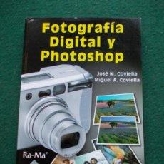 Libros de segunda mano: FOTOGRAFÍA DIGITAL Y PHOTOSHOP. Lote 217425833