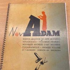 Livres d'occasion: NOVADAM. NUEVOS ARCHIVOS DE ARTE MODERNO TIPOGRÁFICO. VOLUMEN PRIMERO. TIPOGRAFIA Y DISEÑO. Lote 217908863