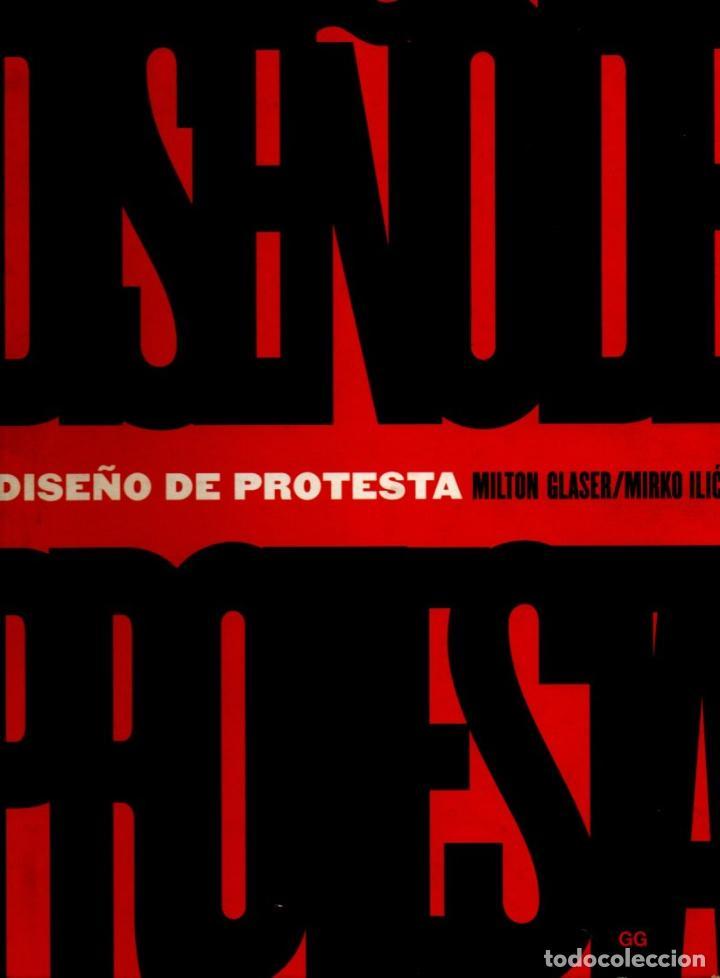 MILTON GLASER / MIRNO ILIC : DISEÑO DE PROTESTA (GILI, 2006) (Libros de Segunda Mano - Bellas artes, ocio y coleccionismo - Diseño y Fotografía)
