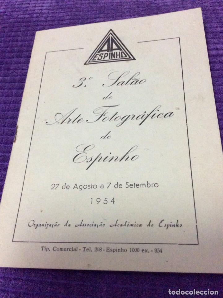 3.º SALÃO DE ARTE FOTOGRÁFICA DE ESPINHO, 27 DE AGOSTO A 7 DE SETEMBRO, 1954. EN PORTUGUÉS. (Libros de Segunda Mano - Bellas artes, ocio y coleccionismo - Diseño y Fotografía)