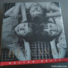 Libros de segunda mano: HERMANAS. GETTY HULTON. Lote 218075246